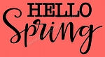 ITEM 8237- Hello Spring - Reusable Sign Stencil  - Make your own Spring  sign-