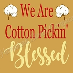 Cotton Pickin' Blessed