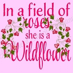 PRIMITIVE STENCIL ITEM #8390 - In a field or roses she is a Wildflower
