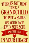 There's Nothing Like A Grandchild