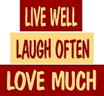 Live Well Laugh Often Love Much 3pc Set