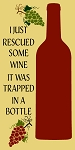 I Just Rescued some wine that, it was trapped in a bottle