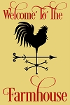 Welcome To The Farmhouse Rooster Weathrvane