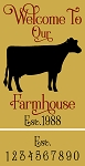 Welcome To Our Farmhouse Cow  Est. + number set
