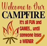 Welcome To Our Campfire - Someone loses a weiner