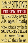 Behind Every Strong Firefighter