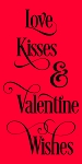 Love Kisses & Valentines Wishes