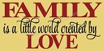 Family is a little world created by Love