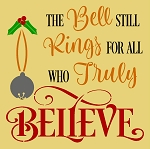 The Bell Still Rings for all   BELIEVE