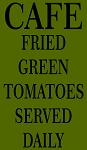 Cafe Fried Green Tomatoes Served Daily