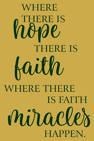 Where there is Hope there is faith
