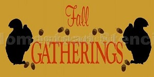Fall Gatherings