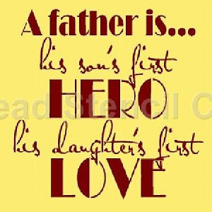 A Father Is is His Son's First Hero