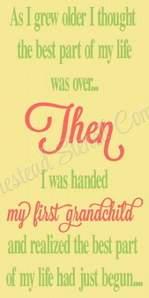 As I grew Older Grandchild