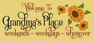 Welcome To Grandma's Place Stencil- Reusable Sign Stencils - 8966