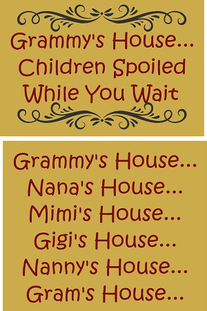 Grammy's House interchangeable